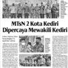 MTsN 2 Kota Kediri di Percaya Mewakili Kediri